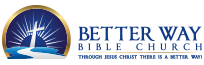 Better Way Bible Church